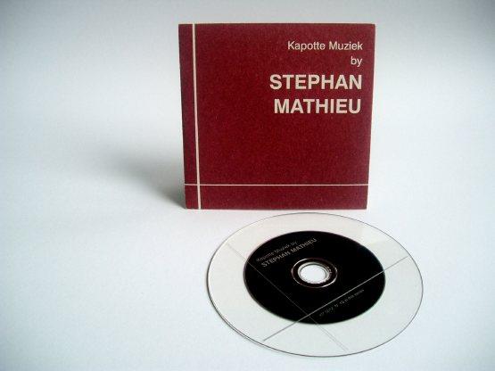Stephan Mathieu - Kapotte Muziek By Stephan Mathieu